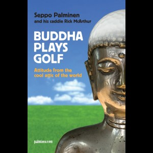 Buddha Plays Golf<br />Attitude from the cool attic of the world