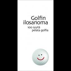 Golfin Ilosanoma<br />100 syytä pelata golfia